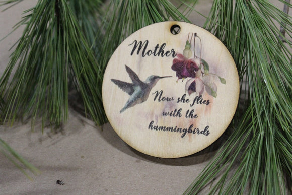 Mother Christmas Ornament Wood Slice Hummingbird Memorial Keepsake In Remembrance Keychain Now She Flies Wood Circle Sign Gift