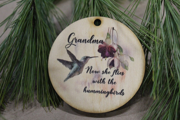 Grandma Christmas Ornament Wood Slice Grandmother Hummingbird Memorial Keepsake In Remembrance Keychain Now She Flies Wood Circle Sign Gift