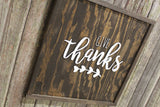Give Thanks Wood Sign Raised Text 3D Stands off the Board Holiday Sign Thanksgiving Autumn Wooden Sign Wood Primitive Wall Décor