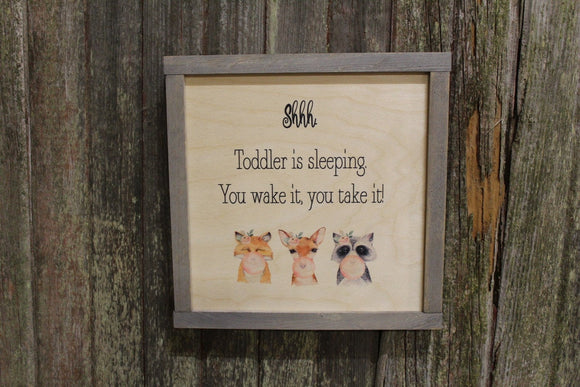 Shhhh Toddler Sleeping Sign You Wake It You Take It Forest Animals Floral Crown Blowing Bubbles Wood Print Framed Fox Raccoon Fawn Nursery