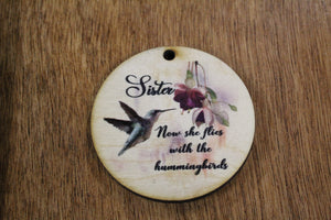Sister Christmas Ornament Wood Slice Sis Sissy Hummingbird Memorial Keepsake In Remembrance Keychain Now She Flies Wood Circle Sign Gift
