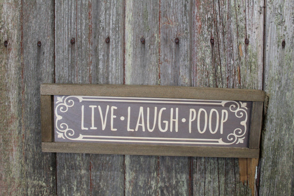 Live Laugh Poop Bathroom Sign Wood Printed Rustic Primitive Wall Art Picture Text Script Retro Bath Funny Silly Small Gray Brown Print