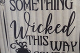 Wicked Halloween Wood Sign Something Wicked Comes This Way Shiplap Framed Brown Printed Art Farmhouse Primitive Rustic
