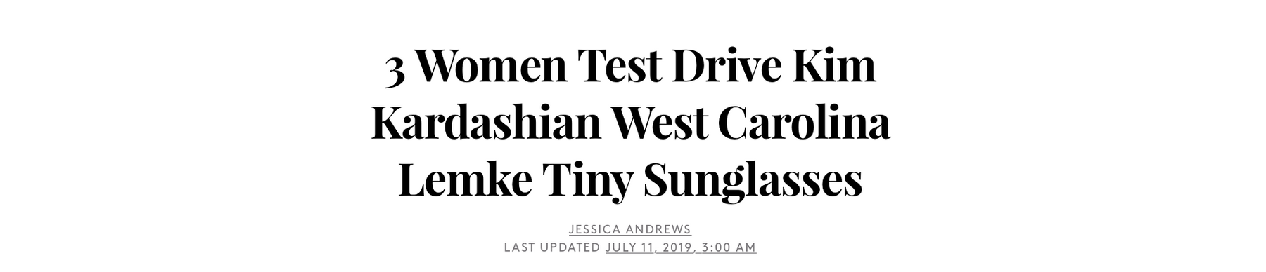 3 Women Test Drive Kim Kardashian West Carolina Lemke Tiny Sunglasses - by Refinery29