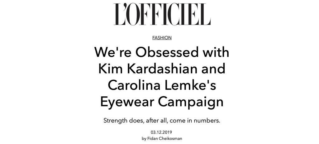 We're Obsessed with Kim Kardashian and Carolina Lemke's Eyewear Campaign - by L'Officiel