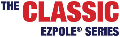 The Classic - EZPOLE Series