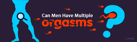 Can men have multiple orgasms?
