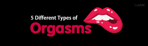different types of orgasms
