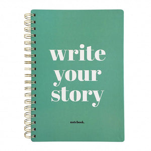 "Quaderno B5 con spirale ""Write your story"""