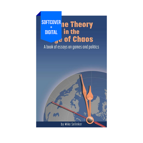 Game Theory in the Age of Chaos (Softcover + eBook)