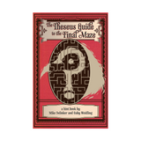 The Theseus Guide to the Final Maze (Paperback + PDF)