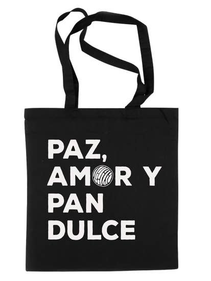 Paz Amor y Pan Dulce Tote - Custom Commodity