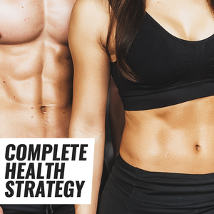 Complete 4 Week Health Strategy