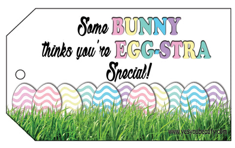 Some BUNNY thinks you're EGG-STRA Special!