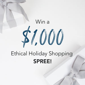 Win a $1,000 Ethical Holiday Shopping Spree!