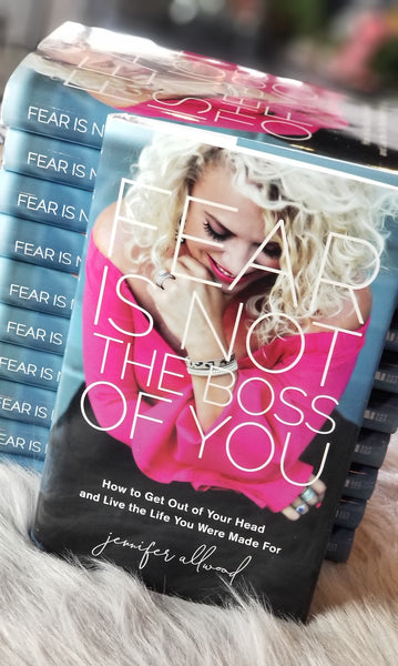 Fear is Not the Boss of You - Jennifer Allwood Book