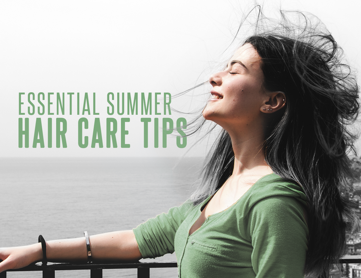 Essential Summer Hair Care Tips