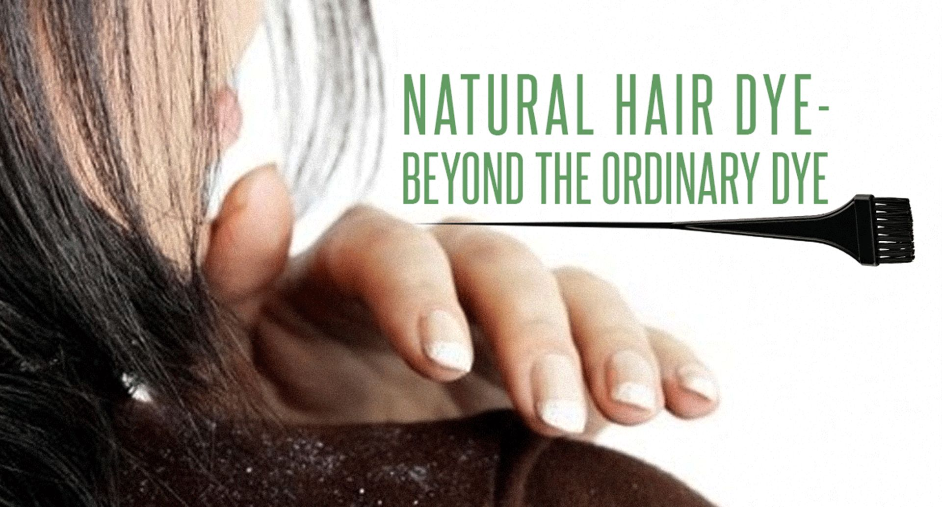 Natural hair dye (fruit based)-Beyond the ordinary dye