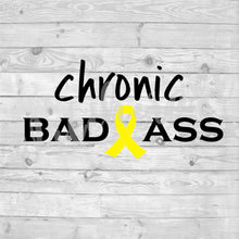 Chronic Bad Ass + Yellow Ribbon  ||  Vinyl Decal  ||  Endometriosis Awareness