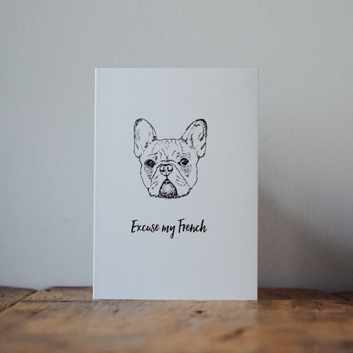 Excuse My French Bulldog Card