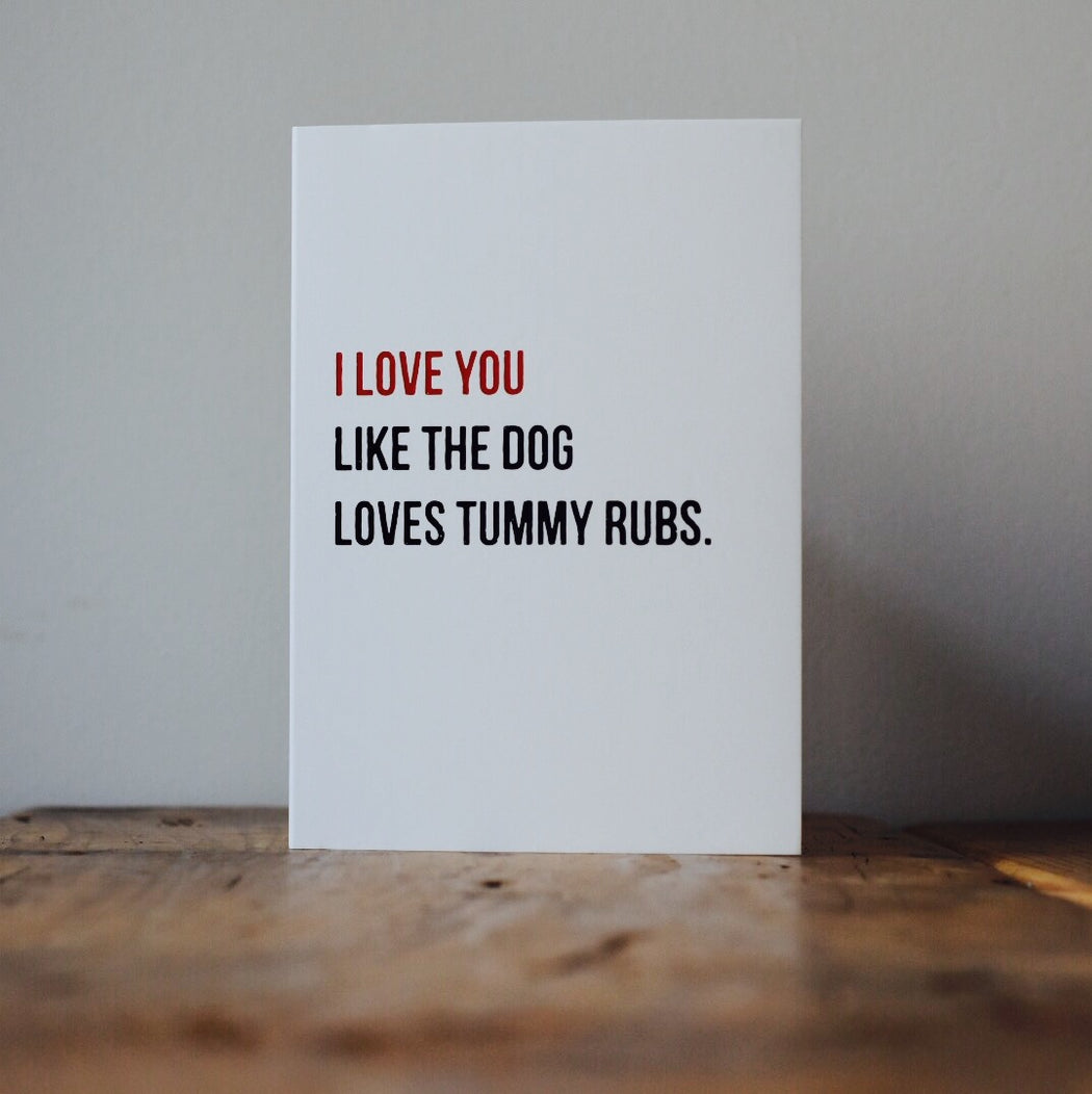 Tummy Rubs Dog Greeting Card
