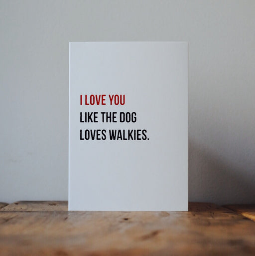 Walkies Greeting Card