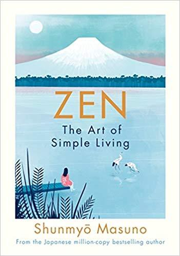 Zen- the Art of Simple Living by Shunmyo Masumo - anatomé