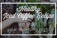 Healthy Iced Coffee Recipe
