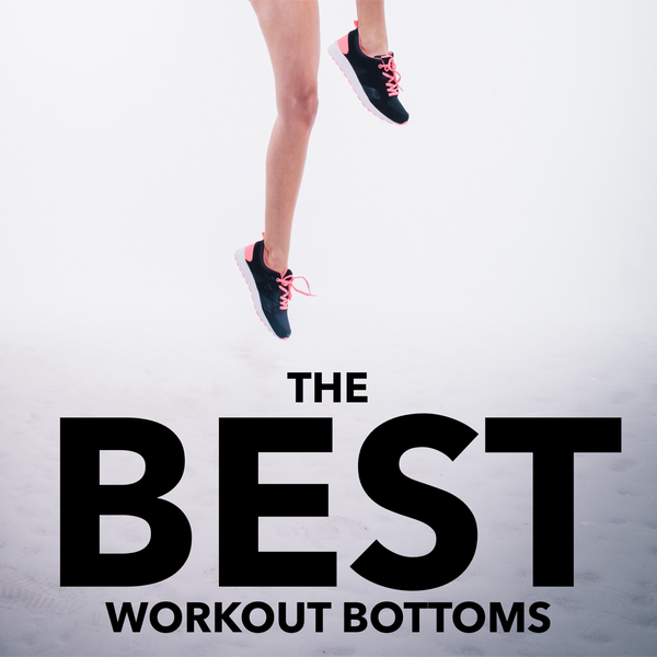 The BEST Workout Bottoms