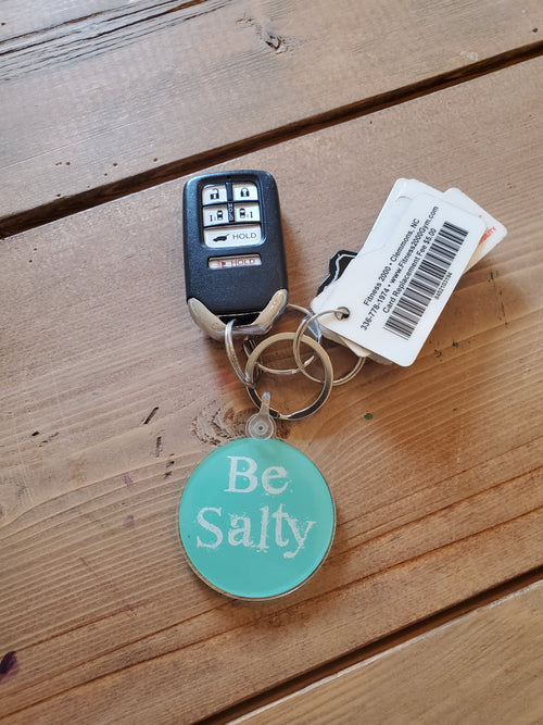 Be Salty Key Chain