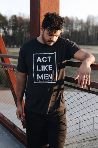 Act Like Men T-Shirt (Preorder ONLY through 2/24) - Cross Training Couture