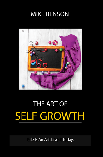 The Art of Self Growth