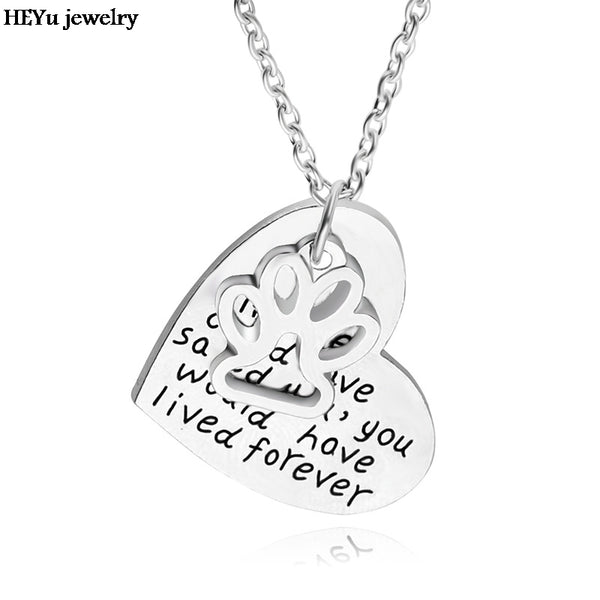 "Dropshipping if love could have saved you ,you would have lived foever""Necklace Pet Lover Dog Paw Print heart pendant necklace"