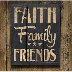 Faith Family Friends Sign
