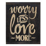 Worry Less 3-Panel Sign