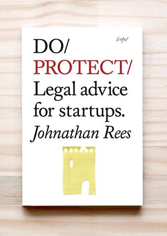 Do Protect - Legal advice for startups Johnathan Rees