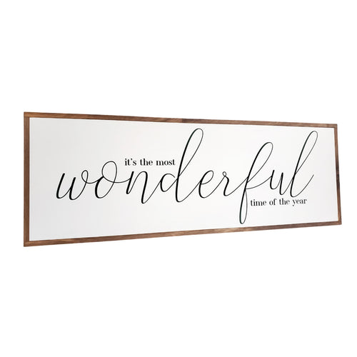 The Most Wonderful Time | Wood Sign |
