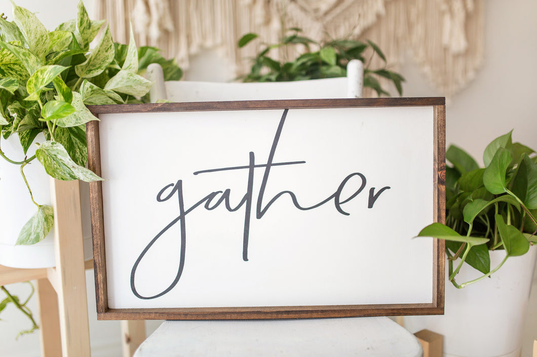 Gather | Wood Sign |