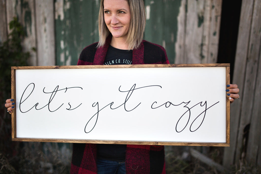 Get Cozy | Wood Sign |