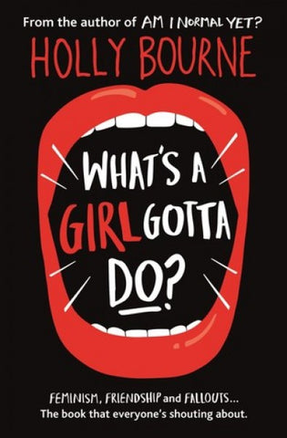 What´s a Girl Gotta Do?