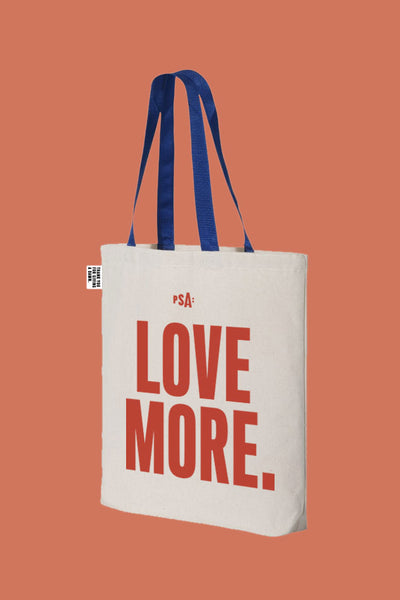 Love More. Fear Less. Tote