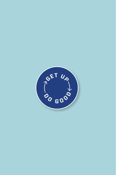 Get Up Do Good Enamel Pin