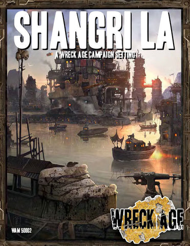 Shangri La: Post-collapse Los Angeles Setting Guide Softcover