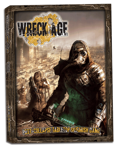 Wreck Age: Post-collapse Tabletop Skirmish Game Rulebook
