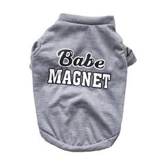 Babe Magnet Pet Shirt