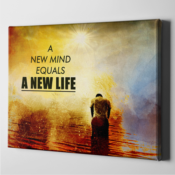 New Mind Equals a New Life