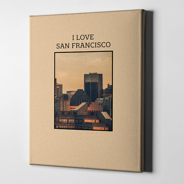 I Love: San Francisco