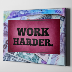 Work Harder - Motivation