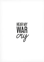 Hear my war cry -juliste