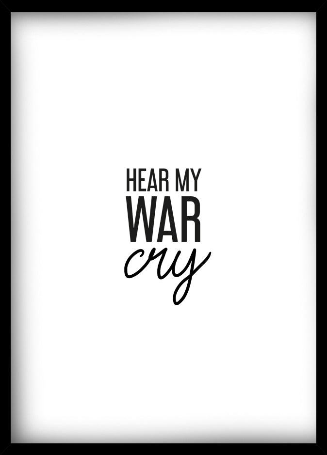 Hear my war cry -taulu